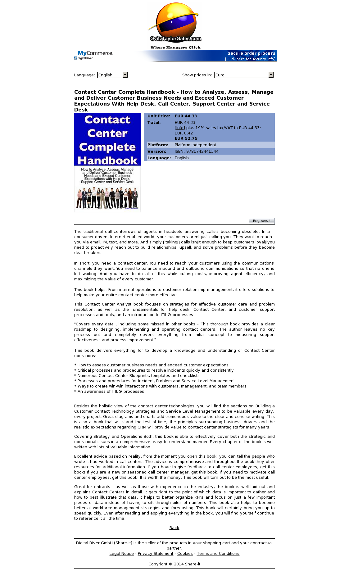 Contact Center Complete Handbook - How to Analyze, Assess, Manage and Deliver Customer Business Needs and Exceed Customer Expectations With Help Desk, Call Center, Support Center and Service Desk