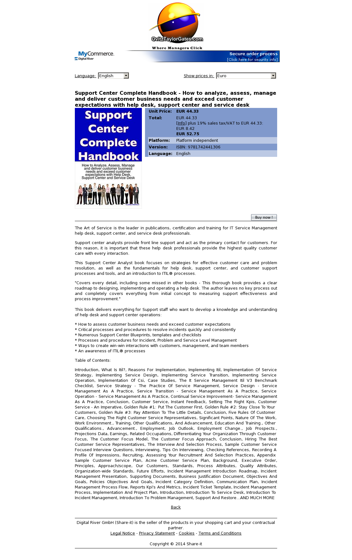 Support Center Complete Handbook - How to analyze, assess, manage and deliver customer business needs and exceed customer expectations with help desk, support center and service desk